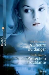 www.bibliopoche.com/thumb/A_l_heure_du_danger__Protection_troublante_de_Elle_Kennedy/200/349298-0.jpg