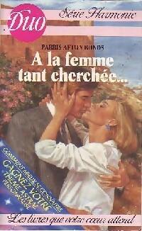 www.bibliopoche.com/thumb/A_la_femme_tant_cherchee_de_Parris_Afton_Bonds/200/0258787.jpg