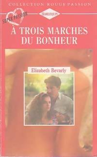 www.bibliopoche.com/thumb/A_trois_marches_du_bonheur_de_Elizabeth_Bevarly/200/0224573.jpg