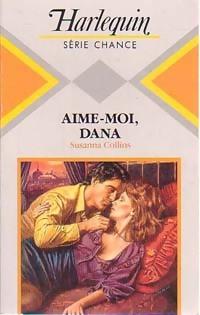 www.bibliopoche.com/thumb/Aime-moi_Dana_de_Susanna_Collins/200/0189400.jpg