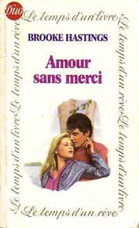 www.bibliopoche.com/thumb/Amour_sans_merci_de_Brooke_Hastings/200/168794-0.jpg