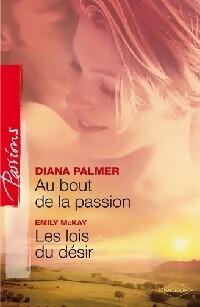 www.bibliopoche.com/thumb/Au_bout_de_la_passion__Les_lois_du_desir_de_Diana_Palmer/200/308233-0.jpg