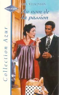 www.bibliopoche.com/thumb/Au_nom_de_la_passion_de_Lee_Wilkinson/200/186147-0.jpg