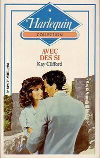 www.bibliopoche.com/thumb/Avec_des_si_de_Kay_Clifford/200/0231029.jpg