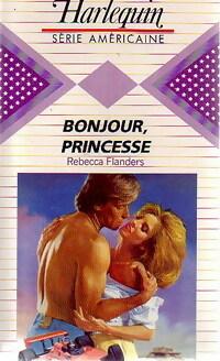 www.bibliopoche.com/thumb/Bonjour_princesse_de_Rebecca_Flanders/800/231745-0.jpg
