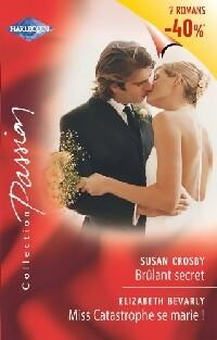 www.bibliopoche.com/thumb/Brulant_secret__Miss_catastrophe_se_marie__de_Susan_Bevarly/200/0308110.jpg