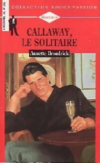 www.bibliopoche.com/thumb/Callaway_le_solitaire_de_Annette_Broadrick/200/159806-0.jpg