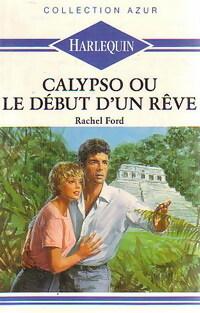 www.bibliopoche.com/thumb/Calypso_ou_le_debut_d_un_reve_de_Rachel_Ford/200/187983-0.jpg