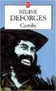 Achetez le livre d'occasion Camilo de Régine Deforges sur Livrenpoche.com