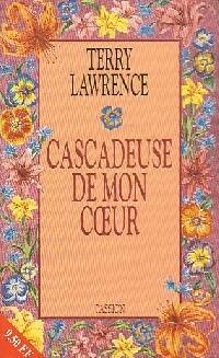 www.bibliopoche.com/thumb/Cascadeuse_de_mon_coeur_de_Terry_Lawrence/200/160892-0.jpg