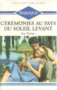 www.bibliopoche.com/thumb/Ceremonies_au_pays_du_soleil_levant_de_Kay_Thorpe/200/0159352.jpg