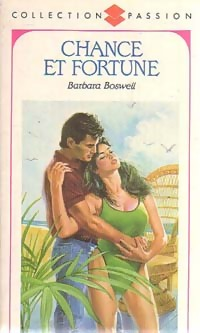 Chance et fortune - Barbara Boswell