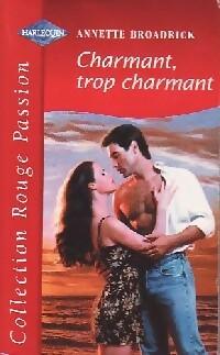 www.bibliopoche.com/thumb/Charmant_trop_charmant_de_Annette_Broadrick/200/0187434.jpg