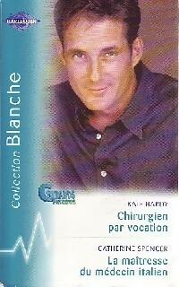 www.bibliopoche.com/thumb/Chirurgien_par_vocation__La_maitresse_du_medecin_italien_de_Catherine_Spencer/200/0266447.jpg