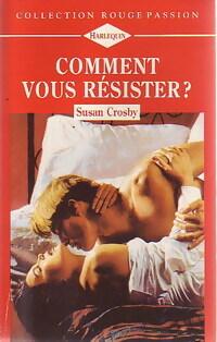 www.bibliopoche.com/thumb/Comment_vous_resister__de_Susan_Crosby/200/0230563.jpg