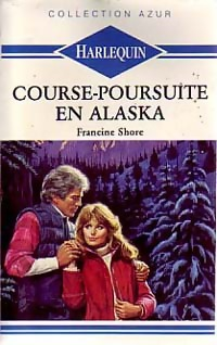 Course-poursuite en Alaska - Francine Shore