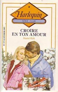www.bibliopoche.com/thumb/Croire_en_ton_amour_de_Mariel_Kirk/200/0237160.jpg