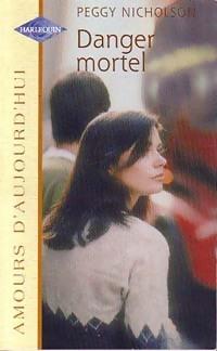www.bibliopoche.com/thumb/Danger_mortel_de_Peggy_Nicholson/200/0195013.jpg