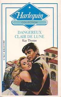 www.bibliopoche.com/thumb/Dangereux_clair_de_lune_de_Kay_Thorpe/200/0189131.jpg