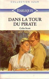 www.bibliopoche.com/thumb/Dans_la_tour_du_pirate_de_Celia_Scott/200/0207062.jpg