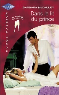 ebooks gratuit dans le lit du prince ou un b b de sang royal barbara mccauley. Black Bedroom Furniture Sets. Home Design Ideas