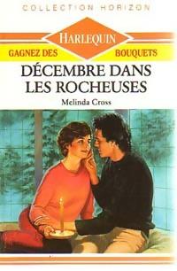 www.bibliopoche.com/thumb/Decembre_dans_les_Rocheuses_de_Melinda_Cross/200/0220602.jpg