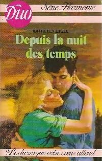 www.bibliopoche.com/thumb/Depuis_la_nuit_des_temps_de_Kathleen_Eagle/200/215211-0.jpg