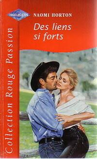 www.bibliopoche.com/thumb/Des_liens_si_forts_de_Naomi_Horton/200/0231182.jpg