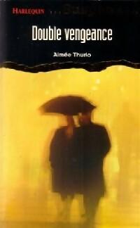 www.bibliopoche.com/thumb/Double_vengeance_de_Aimee_Thurlo/200/0152389.jpg