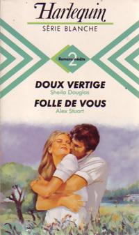 www.bibliopoche.com/thumb/Doux_vertige_Folle_de_vous_de_Alex_Stuart/200/200878-0.jpg