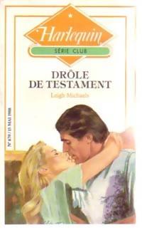 www.bibliopoche.com/thumb/Drole_de_testament_de_Leigh_Michaels/200/211389-0.jpg