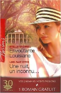 www.bibliopoche.com/thumb/Envoutante_Louisiane__Une_nuit_un_inconnu__Les_risques_du_jeu_de_Lois_Faye_Dyer/200/286200-0.jpg