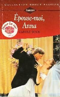 www.bibliopoche.com/thumb/Epouse-moi_Anna_de_Carol_Buck/200/0157560.jpg