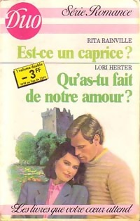www.bibliopoche.com/thumb/Est-ce_un_caprice___Qu_as-tu_fait_de_notre_amour__de_Rita_Rainville/200/0219396.jpg