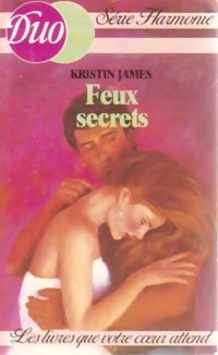 Feux secrets - Kristin James