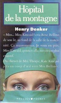 www.bibliopoche.com/thumb/Hopital_de_la_montagne_de_Henry_Denker/200/21219-0.jpg