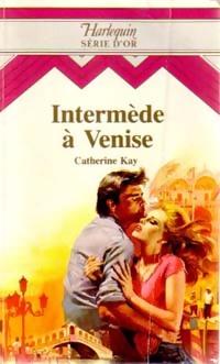 www.bibliopoche.com/thumb/Intermede_a_Venise_de_Catherine_Kay/200/0189573.jpg