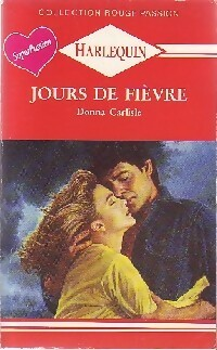 www.bibliopoche.com/thumb/Jours_de_fievre_de_Donna_Carlisle/200/0186988.jpg