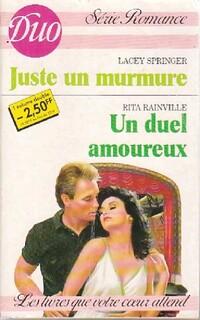www.bibliopoche.com/thumb/Juste_un_murmure__Un_duel_amoureux_de_Lacey_Rainville/200/0407839.jpg