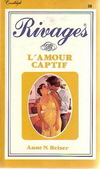 www.bibliopoche.com/thumb/L_amour_captif_de_Anne_N_Reiser/200/197776-0.jpg