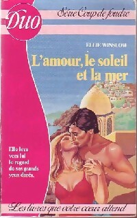 www.bibliopoche.com/thumb/L_amour_le_soleil_et_la_mer_de_Ellie_Winslow/200/0227663.jpg
