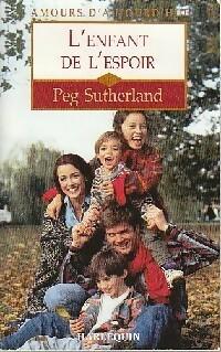 www.bibliopoche.com/thumb/L_enfant_de_l_espoir_de_Peg_Sutherland/200/208003-0.jpg