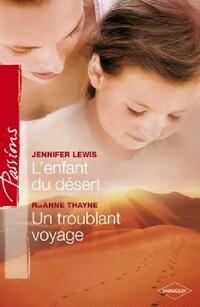 www.bibliopoche.com/thumb/L_enfant_du_desert__Un_troublant_voyage_de_Raeanne_R_Thayne/200/341960-0.jpg