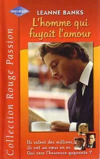 www.bibliopoche.com/thumb/L_homme_qui_fuyait_l_amour_de_Leanne_Banks/200/187120-0.jpg