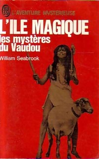 www.bibliopoche.com/thumb/L_ile_magique_Les_mysteres_du_vaudou_de_William_Seabrook/200/25981-0.jpg