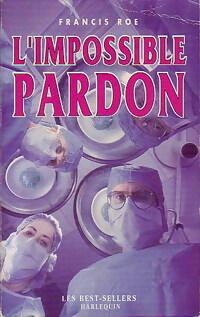 www.bibliopoche.com/thumb/L_impossible_pardon_de_Francis_Roe/200/160029-0.jpg