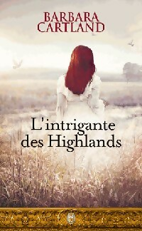 L'intrigante des Highlands - Barbara Cartland 399677-0