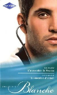 www.bibliopoche.com/thumb/L_irresistible_Dr_Perano__La_vocation_d_aimer_de_Sue_Mackay/200/360637-0.jpg