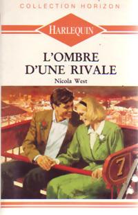 www.bibliopoche.com/thumb/L_ombre_d_une_rivale_de_Nicola_West/200/0161800.jpg