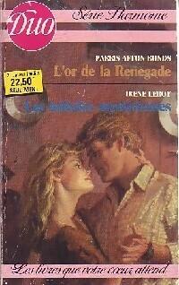www.bibliopoche.com/thumb/L_or_de_la_Renegade__Les_initiales_mysterieuses_de_Irene_Leroy/200/292943-0.jpg